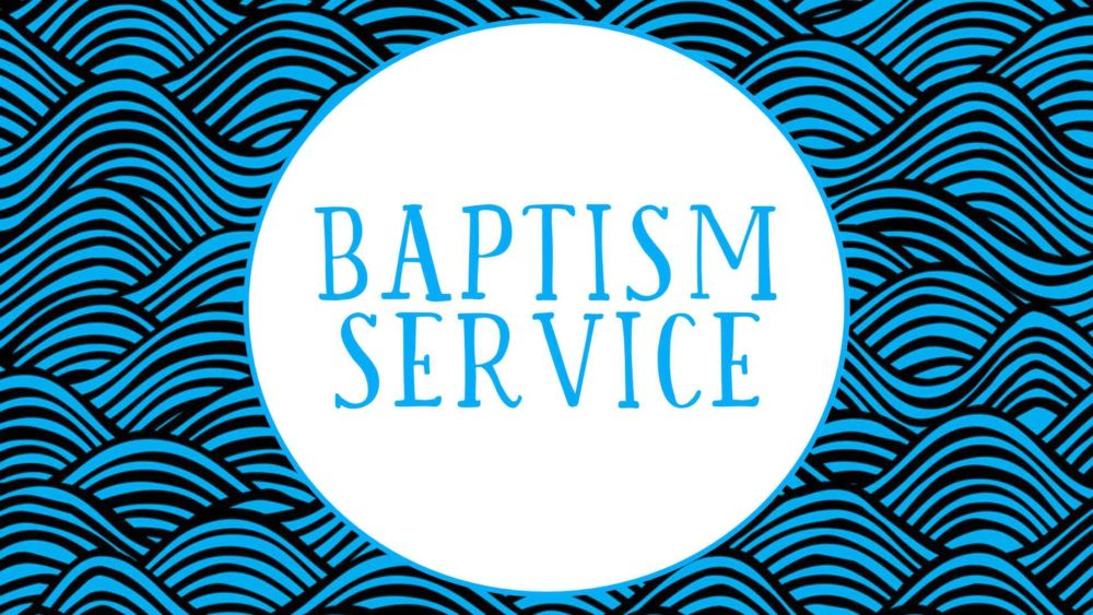 Why We Baptize